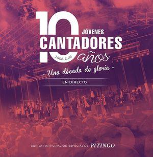 10 AÑOS DE JOVENES CANTADORES