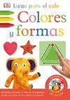 LISTOS PARA EL COLE. COLORES Y FORMAS