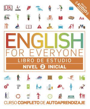ENGLISH FOR EVERYONE - LIBRO DE ESTUDIO - NIVEL 2 INICIAL