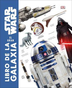 STAR WARS. EL GRAN LIBRO DE LA GALAXIA