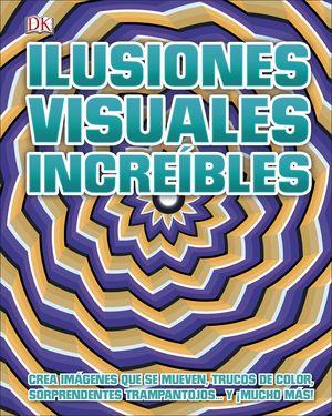 ILUSIONES VISUALES INCREÍBLES