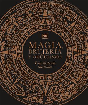 MAGIA, BRUJERIA Y OCULTISMO