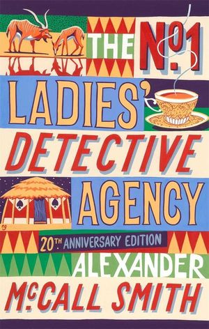 THE N1 LADIES DETECTIVE AGENCY 20TH ANIV
