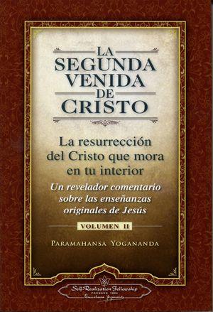 SEGUNDA VENIDA DE CRISTO, LA (VOL. II)