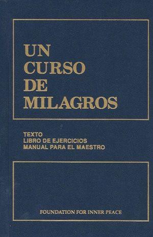 UN CURSO DE MILAGROS.
