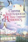 CUENTOS HANS CHRISTIAN ANDERSEN ILUSTRADO