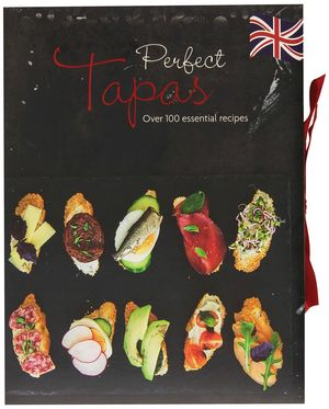 TAPAS, OVER 100 ESSENTIAL RECIPES