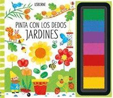 JARDINES. PINTA CON LOS DEDOS