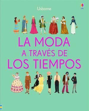 LA MODA A TRAVES DE LOS TIEMPOS