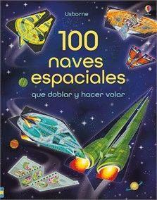 100 NAVES ESPACIALES DOBLAR Y HACER VOLAR