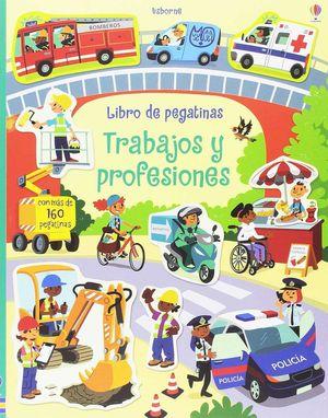 TRABAJOS Y PROFESIONES LIBRO DE PEGATINAS