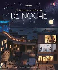 GRAN LIBRO ILUSTRADO DE NOCHE