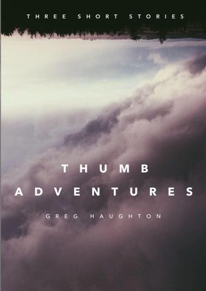 THUMB ADVENTURES VOLUME 1