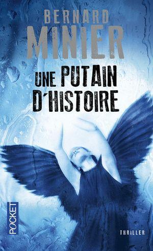 UNE PUTAIN D'HISTOIRE