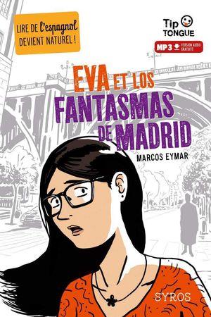 EVA ET LOS FANTASMAS DE MADRID