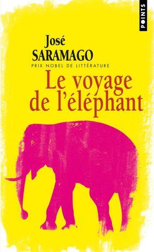 LE VOYAGE DE L'ELEPHANT