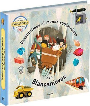 MUNDO SUBTERRANEO CON BLANCANIEVES