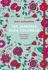 ARTE ANTIESTRÉS: 100 JARDINES PARA COLOREAR
