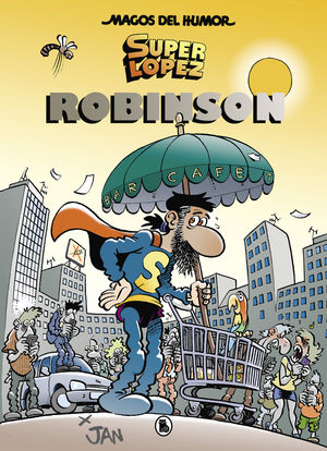 SUPERLÓPEZ. ROBINSON (MAGOS DEL HUMOR 193)