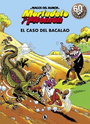 MORTADELO Y FILEMÓN. EL CASO DEL BACALAO (MAGOS DEL HUMOR 6)