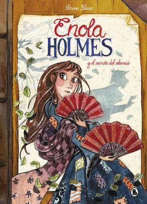 ENOLA HOLMES Y EL SECRETO DEL ABANICO