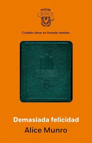 DEMASIADA FELICIDAD (CRISOLÍN 2014)