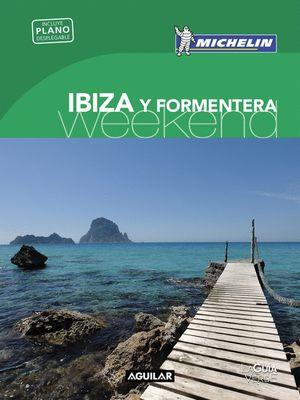 IBIZA Y FORMENTERA (LA GUÍA VERDE WEEKEND 2018)