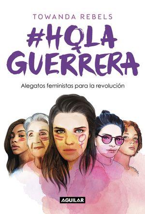 #HOLAGUERRERA