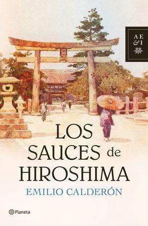 SAUCES DE HIROSHIMA, LOS