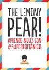 THE LEMONY PEAR!