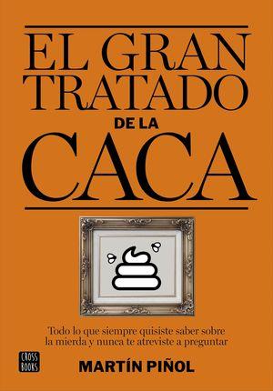 EL GRAN TRATADO DE LA CACA
