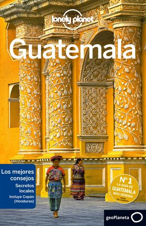 GUATEMALA 2017 LONELY PLANET