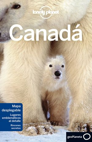 CANADÁ 2017 LONELY PLANET