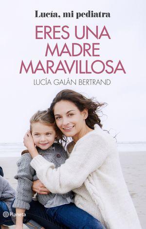 ERES UNA MADRE MARAVILLOSA