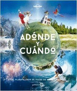 ADÓNDE Y CUÁNDO
