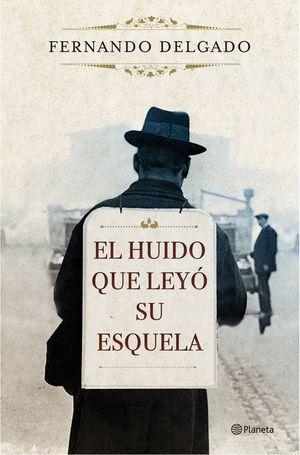 EL HUIDO QUE LEYÓ SU ESQUELA