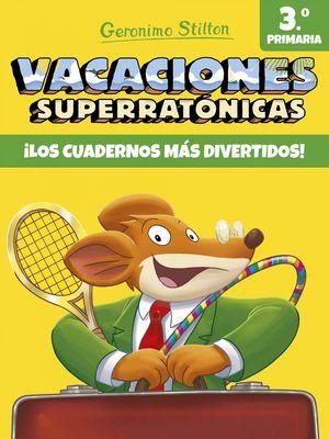 VACACIONES SUPERRATÓNICAS 3 STILTON