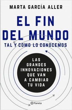 EL FIN DEL MUNDO TAL Y COMO LO CONOCEMOS