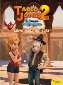 TADEO JONES 2. LIBRO DE LA PELÍCULA