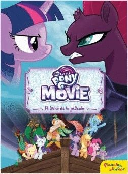 MY LITTLE PONY. THE MOVIE. EL LIBRO DE LA PELÍCULA