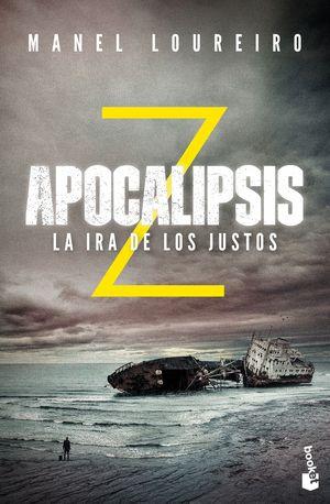 APOCALIPSIS Z. LA IRA DE LOS JUSTOS