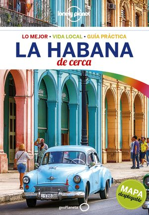 LA HABANA DE CERCA 2018 LONELY PLANET