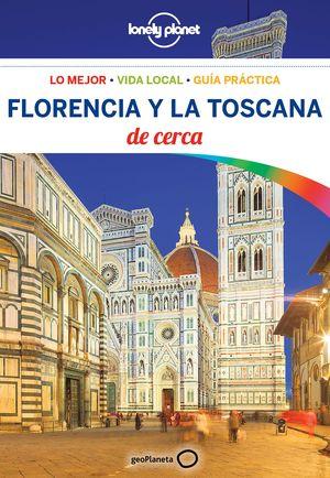FLORENCIA Y LA TOSCANA DE CERCA 2018 LONELY PLANET