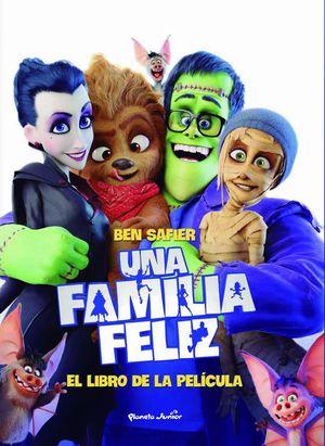 UNA FAMILIA FELIZ. EL LIBRO DE LA PELÍCULA