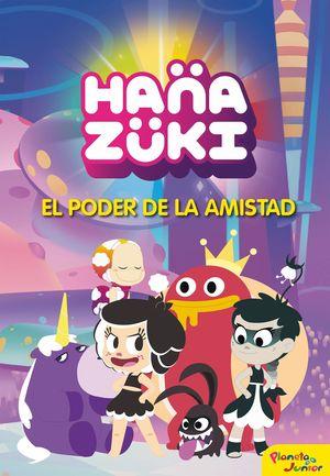 HANAZUKI. EL PODER DE LA AMISTAD