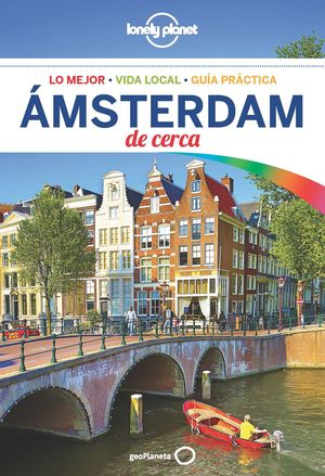 ÁMSTERDAM DE CERCA 2018 LONELY PLANET