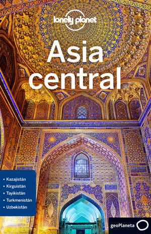 ASIA CENTRAL 2018 LONELY PLANET