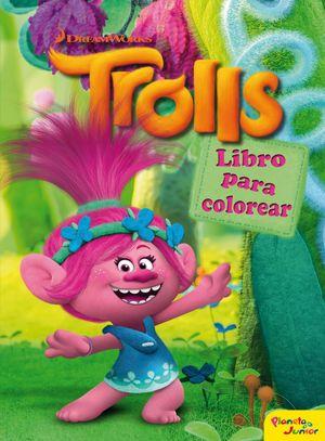 TROLLS. LIBRO PARA COLOREAR