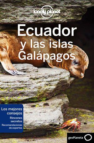 ECUADOR Y LAS ISLAS GALÁPAGOS 2019 LONELY PLANET