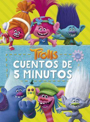 TROLLS. CUENTOS DE 5 MINUTOS